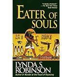 Eater of Souls (0345395336) by Robinson, Lynda S.