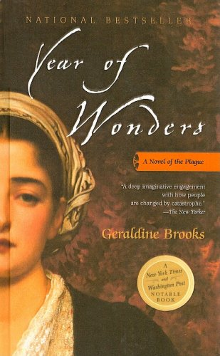 year of wonders by geraldine brooks essay Writing in the guardian, reviewer alfred hickling professed himself stunned by geraldine brooks' tale of the black death village that sacrificed itself for the health of a nation, year of wonders .