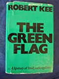 Green Flag: History of Irish Nationalism (029717987X) by Kee, Robert