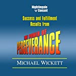The Power of Perseverance | Michael Wickett
