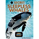 Secret of the Sleepless Whales . . . and More! (Animal Secrets Revealed!) (Animal Secrets Revealed!)
