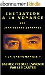 Initiation � la Voyance - Sachez Pr�d...