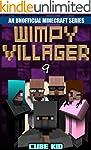 Minecraft: Wimpy Villager: Book 9 (An...