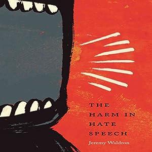 The Harm in Hate Speech Audiobook