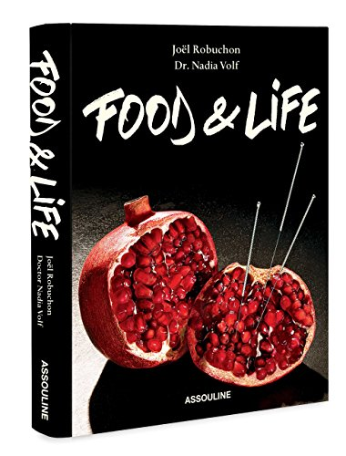 Joel Robuchon: Food & Life (Cocktailscuisines)