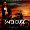 Safe House: Steel Infidels, Book 1 (       UNABRIDGED) by Dez Burke Narrated by Pepper Laramie