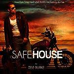 Safe House: Steel Infidels, Book 1 | Dez Burke
