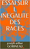 img - for ESSAI SUR L INEGALITE DES RACES (French Edition) book / textbook / text book