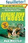 Bringing Down the House: The Inside S...