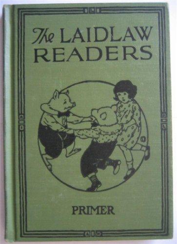 Laidlaw Readers Primer, Herman; Veverka, M. Madilene; and Robbins, May Dressel