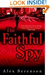 The Faithful Spy: A Novel