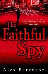 The Faithful Spy: A Novel (John Wells Series Book 1)