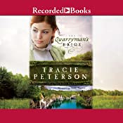 The Quarryman's Bride: Land of Shining Water, Book 2 | [Tracie Peterson]