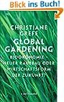 Global Gardening: Bio�konomie - Neuer...