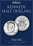 Kennedy Half Dollar 1964-1986 Collector's Folder (Warman's Collector Coin Folders)