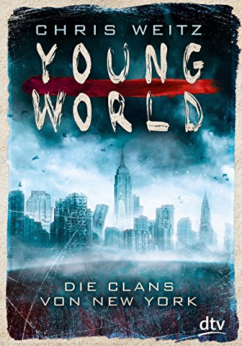 Free Download Young World Die Clans Von New York By Shihab Valerier