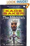 The Machine's Child (The Company)