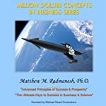 Million-Dollar Concepts in Business Series | Matthew Radmanesh