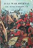 img - for The Zulu War journal of Colonel Henry Harford, C.B book / textbook / text book
