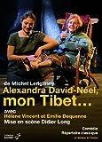 echange, troc Alexandra david-neel, mon tibet