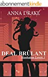 Deal Br�lant (Manhattan Lovers t. 1)