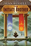 The Initiate Brother Duology (0756408024) by Russell, Sean
