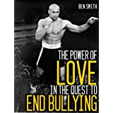 The Power of Love in the Quest to End Bullying