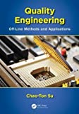 img - for Quality Engineering: Off-Line Methods and Applications 1st edition by Su, Chao-Ton (2013) Hardcover book / textbook / text book