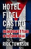 img - for Hotel Fidel Castro book / textbook / text book