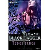 """Todesfluch: Black Dagger 10 - Romanvon """"J. R. Ward"""""""