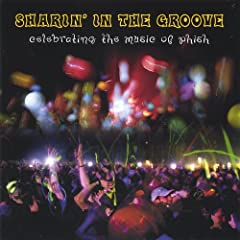 Sharin' in the Groove [Explicit]