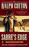 Sabre's Edge (Ralph Cotton Western Series) (0451210034) by Cotton, Ralph