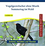 Vogelgezwitscher ohne Musik - Bird Song Bird Songs and Calls without Music for Relaxation, Sleep and Stress Reduction - Natural Sounds - Soundtrack - CD