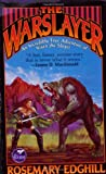 The Warslayer (0743435362) by Edghill, Rosemary