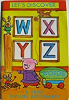 Let's Discover WXYZ Words: A Troll…