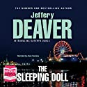 The Sleeping Doll: Kathryn Dance, Book 1 (       UNABRIDGED) by Jeffery Deaver Narrated by Anne Twomey