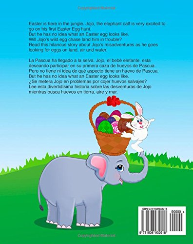 Children's Spanish book: Jojo?s Easter Egg Hunt. Lolo y la Caza de Huevos de Pas: Libros para niños.Spanish childrens book,(Cuentos para Dormir 3 a 8 ... 11 (Bilingual Spanish books for children)