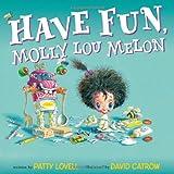 img - for Have Fun, Molly Lou Melon book / textbook / text book