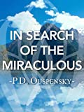 img - for In Search of the Miraculous book / textbook / text book