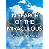 In Search of the Miraculous ~ P.D. Ouspensky