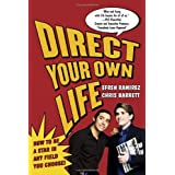 Direct Your Own Life: How to Be a Star in Any Field You Choose! ~ Efren Ramirez