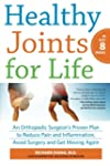 Healthy Joints for Life: An Orthopedi...