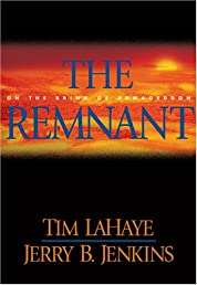 The Remnant: On the Brink of Armageddon (Left Behind No. 10)