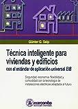img - for Tecnica Inteligente Para Viviendas y Edificios by Gunter G. Seip (2001-04-06) book / textbook / text book