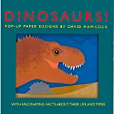 Dinosaurs!: Pop-Up Paper Designs