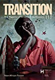 img - for New African Fiction: Transition 117: The Magazine of Africa and the Diaspora book / textbook / text book