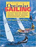 The Winner's Guide to Optimist Sailing