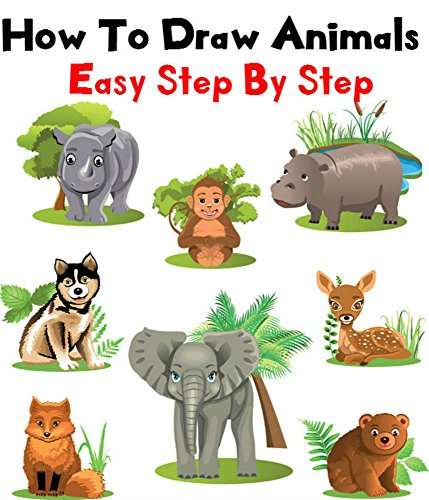 How To Draw Animals - Drawing Animals Book For Kids (Drawing Books For Kindle compare prices)