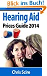 HEARING AID PRICES GUIDE 2014 UK EDIT...