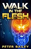 img - for Walk in the flesh book / textbook / text book